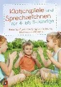 Cover-Bild zu Doering, Sabine: Klatschspiele und Sprechzeichnen für 4- bis 8-Jährige