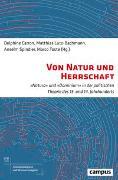 Cover-Bild zu Carron, Delphine (Hrsg.): Von Natur und Herrschaft