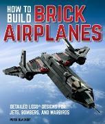 Cover-Bild zu Blackert, Peter: How To Build Brick Airplanes (eBook)