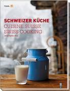 Cover-Bild zu Haefeli, Alfred (Hrsg.): Schweizer Küche Cuisine Suisse Swiss Cooking