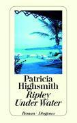Cover-Bild zu Highsmith, Patricia: Ripley Under Water