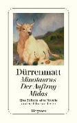Cover-Bild zu Dürrenmatt, Friedrich: Minotaurus / Der Auftrag / Midas