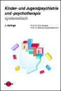 Cover-Bild zu Mattejat, Fritz: Kinder- und Jugendpsychiatrie und -psychotherapie systematisch