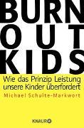 Cover-Bild zu Schulte-Markwort, Michael: Burnout-Kids