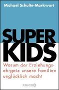 Cover-Bild zu Schulte-Markwort, Michael: Superkids