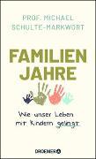 Cover-Bild zu Schulte-Markwort, Michael: Familienjahre