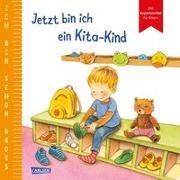 Cover-Bild zu Taube, Anna: Ich bin schon groß: Jetzt bin ich ein Kita-Kind