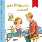 Cover-Bild zu Taube, Anna: Ich bin schon groß: Hallo, Kinderarzt, da bin ich!