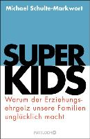Cover-Bild zu Schulte-Markwort, Michael: Superkids (eBook)