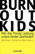 Cover-Bild zu Schulte-Markwort, Michael: Burnout-Kids (eBook)