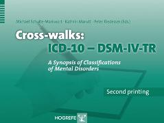 Cover-Bild zu Marutt, Kathrin (Hrsg.): ICD-10 /DSM-IV Crosswalks (eBook)