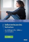 Cover-Bild zu Kaess, Michael: Selbstverletzendes Verhalten (eBook)