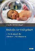 Cover-Bild zu Wense, Axel von der: Risikofaktor Frühgeburt