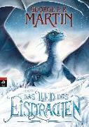 Cover-Bild zu Martin, George R.R.: Das Lied des Eisdrachen