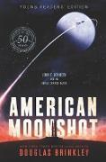 Cover-Bild zu Brinkley, Douglas: American Moonshot Young Readers' Edition (eBook)