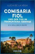 Cover-Bild zu Comisaria Fiol und der Tod im Tramuntana-Gebirge von de la Vega, Lucia