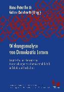 Cover-Bild zu Reinhardt, Volker (Hrsg.): Wirkungsanalyse von Demokratie-Lernen (eBook)