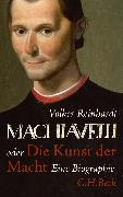 Cover-Bild zu Reinhardt, Volker: Machiavelli (eBook)