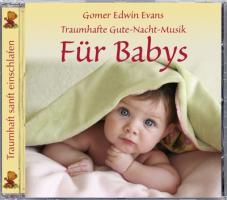 Cover-Bild zu Evans, Gomer Edwin (Komponist): Traumhafe Gute-Nacht-Musik für Babys