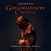 Cover-Bild zu Evans, Gomer Edwin (Komponist): Gregorianische Choräle