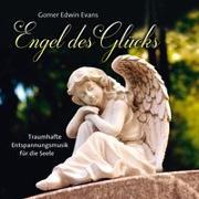 Cover-Bild zu Evans, Gomer Edwin (Komponist): Engel des Glücks
