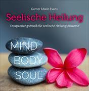 Cover-Bild zu Evans, Gomer Edwin (Komponist): Seelische Heilung