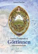 Cover-Bild zu Unsere heimischen Göttinnen neu entdecken