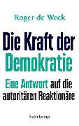 Cover-Bild zu Die Kraft der Demokratie von Weck, Roger de