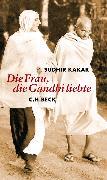 Cover-Bild zu Die Frau, die Gandhi liebte