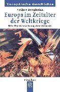 Cover-Bild zu Europa im Zeitalter der Weltkriege