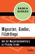 Cover-Bild zu Migranten, Siedler, Flüchtlinge