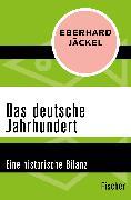 Cover-Bild zu Das deutsche Jahrhundert