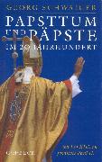 Cover-Bild zu Papsttum und Päpste im 20. Jahrhundert