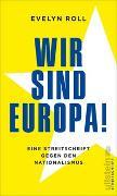 Cover-Bild zu Wir sind Europa!