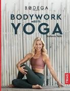 Cover-Bild zu Bodega Moves® - Bodywork meets Yoga von Rohr, Stefanie