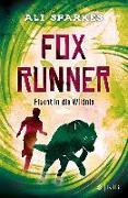 Cover-Bild zu Fox Runner - Flucht in die Wildnis von Sparkes, Ali