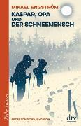 Cover-Bild zu Engström, Mikael: Kaspar und Opa und der Schneemensch