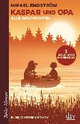 Cover-Bild zu Engström, Mikael: Kaspar und Opa - Alle Geschichten
