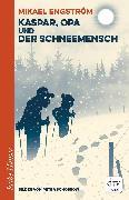 Cover-Bild zu Engström, Mikael: Kaspar und Opa und der Schneemensch (eBook)