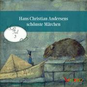 Cover-Bild zu Hans Christian Andersens schönste Märchen von Andersen, Hans Christian