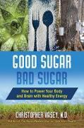 Cover-Bild zu Good Sugar, Bad Sugar (eBook) von Vasey, Christopher