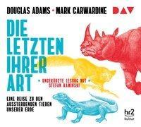 Cover-Bild zu Die Letzten ihrer Art. Eine Reise zu den aussterbenden Tieren unserer Erde von Adams, Douglas