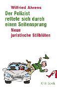Cover-Bild zu Der Polizist rettete sich durch einen Seitensprung von Ahrens, Wilfried