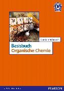 Cover-Bild zu Basisbuch Organische Chemie von Schmuck, Carsten