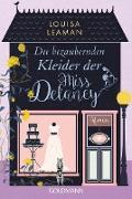 Cover-Bild zu Die bezaubernden Kleider der Miss Delaney (eBook) von Leaman, Louisa