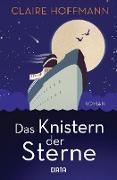 Cover-Bild zu Das Knistern der Sterne (eBook) von Hoffmann, Claire