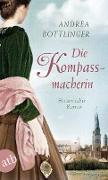 Cover-Bild zu Die Kompassmacherin (eBook) von Bottlinger, Andrea