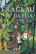 Cover-Bild zu Fra Clau da Flia von Wenger-Schneiter, Mariann (Zeichn.)