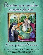 Cover-Bild zu Cuentos que contaban nuestras abuelas (Tales Our Abuelitas Told) von Ada, Alma Flor