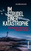 Cover-Bild zu Im Strudel einer Katastrophe von von Schroeder, Urs